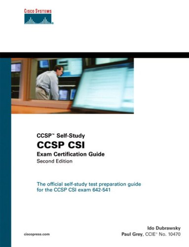 Ccsp Csi Exam Certification Guide [With CDROM] Ido Dubrawsky