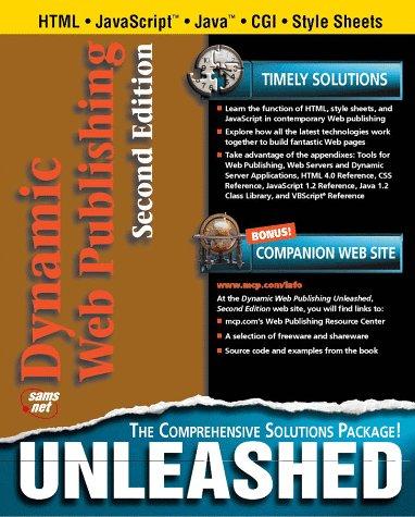 Dynamic Web Publishing Unleashed  by  Brian A. Croft