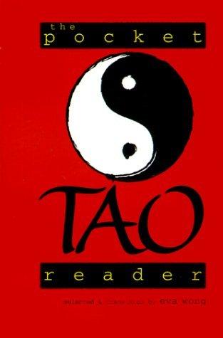 The Pocket Tao Reader Eva Wong