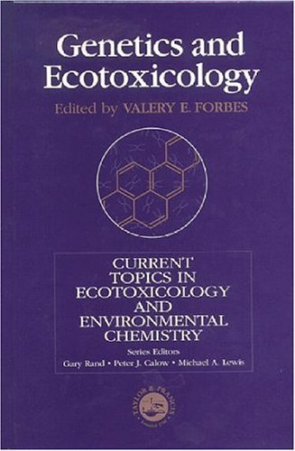 Genetics and Ecotoxicology  by  Forbes Forbes