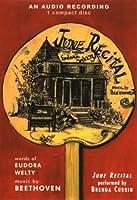 June Recital: Stories of Eudora Welty  by  Eudora Welty