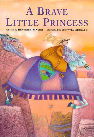 A Brave Little Princess Beatrice Masini