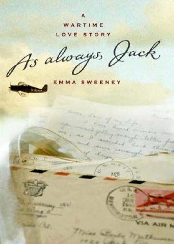 As Always, Jack: A Wartime Love Story  by  Emma Sweeney