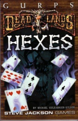 Gurps Deadlands: Hexes Steve Jackson Games