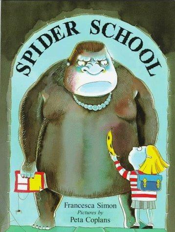 Spider School Francesca Simon