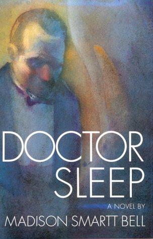 Doctor Sleep Madison Smartt Bell