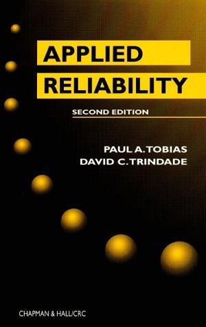 Applied Reliability  by  Paul A. Tobias