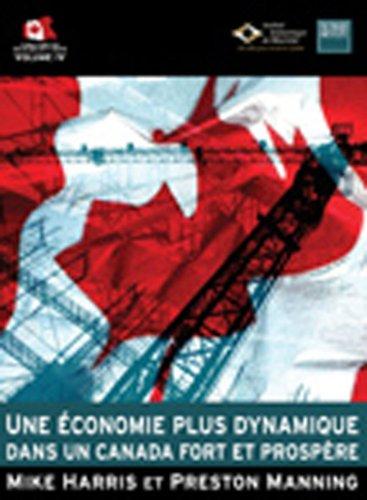 Une économie Plus Dynamique Dans Un Canada Fort Et Prospère Mike Harris