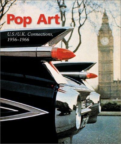 Pop Art: US/UK Connections 1956-1966  by  Jim Edwards