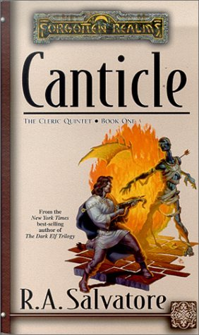 Canticle (Forgotten Realms: The Cleric Quintet, #1)  by  R.A. Salvatore