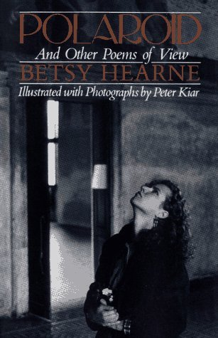 Polaroid and Other Poems of View  by  Betsy Hearne