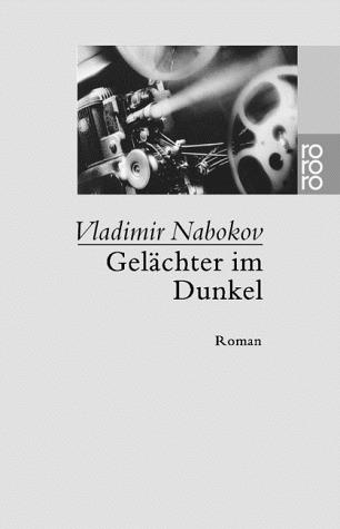 Gelächter im Dunkel Vladimir Nabokov