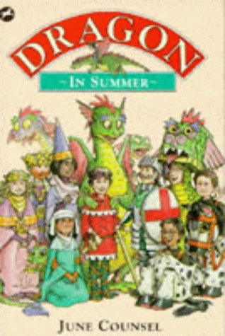 A Dragon in Summer  by  June Counsel
