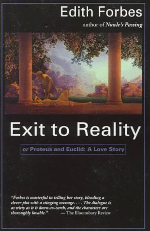 Exit to Reality: A Novel  by  Edith Forbes