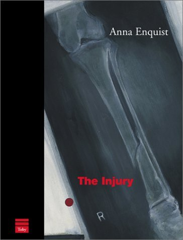 The Injury  by  Anna Enquist
