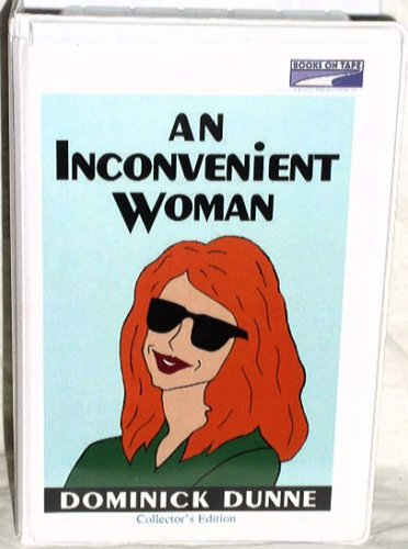 Inconvenient Woman, An  by  Dominick Dunne