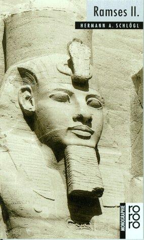 Ramses II. Hermann A. Schlögl