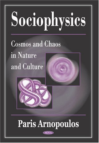Sociophysics  by  Paris Arnopoulos