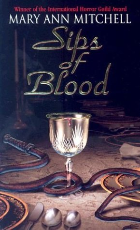 Sips of Blood  by  Mary Ann Mitchell