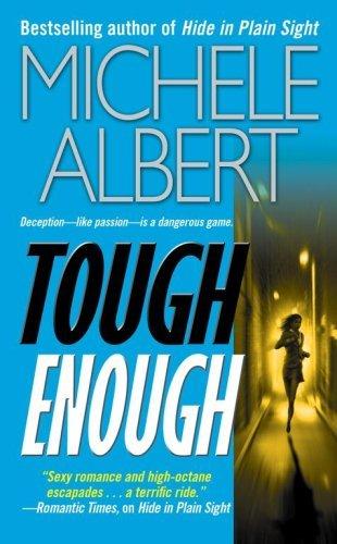 Tough Enough (Avalon Investigations, #6) Michele Albert