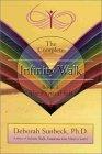 Infinity Walk, Book I: The Physical Self Deborah Sunbeck