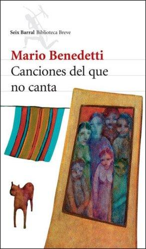 Canciones del Que No Canta Mario Benedetti