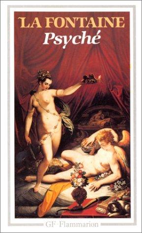 Les amours de Psyché et de Cupidon Jean de La Fontaine