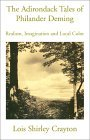 The Adirondack Tales of Philander Deming: Realism, Imagination and Local Color Lois Shirley Crayton