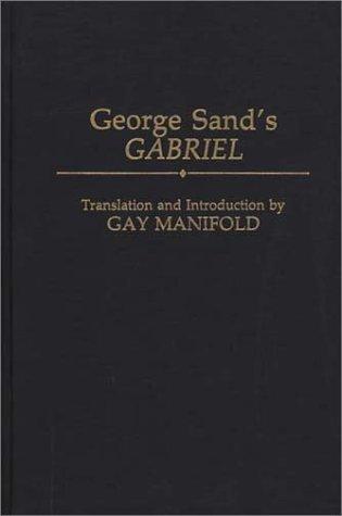 George Sands Gabriel George Sand