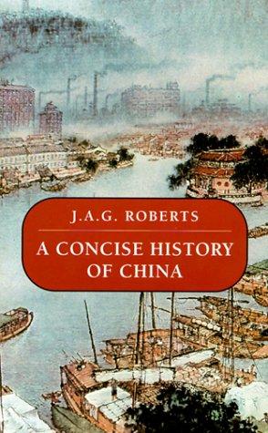 A History of China  by  John A.G. Roberts