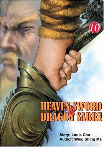 Heaven Sword & Dragon Sabre #10  by  Wing Shing Ma