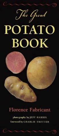 The Great Potato Book  by  Florence Fabricant