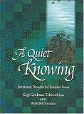 A Quiet Knowing Ruth Bell Graham