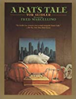 A Rats Tale  by  Tor Seidler