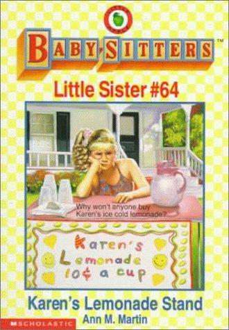 Karens Lemonade Stand (Baby-Sitters Little Sister, #64)  by  Ann M. Martin