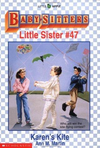 Karens Kite (Baby-Sitters Little Sister, #47)  by  Ann M. Martin