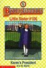 Karens President (Baby-Sitters Little Sister, #106) Ann M. Martin