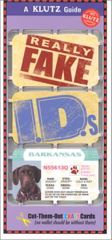 Really Fake IDs  by  Klutz