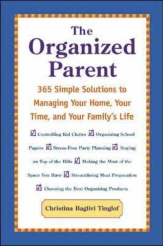 The Organized Parent Christina Baglivi Tinglof