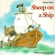 Sheep on a Ship  by  Nancy E. Shaw
