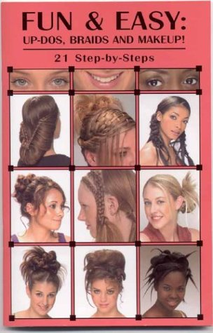 Fun & Easy Updos, Braids & Makeup  by  Intra America Beauty Network