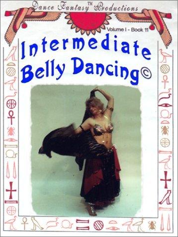 Intermediate Belly Dancing, Vol. I  by  Vicki Corona