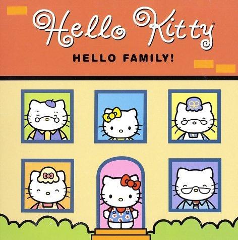 Hello Family!  by  Thea Feldman