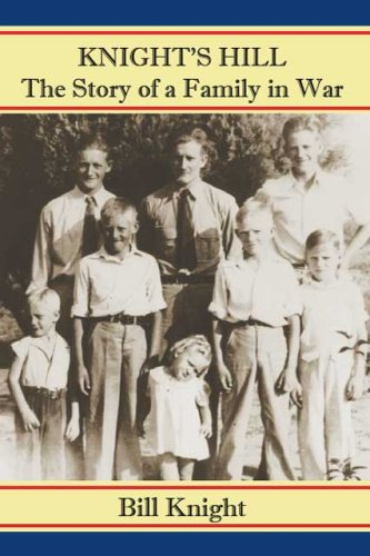 Knights Hill, the Story of a Family in War  by  Bill Knight