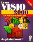 Learn VISIO 2000 for the Advanced User [With CDROM]  by  Ralph Grabowski