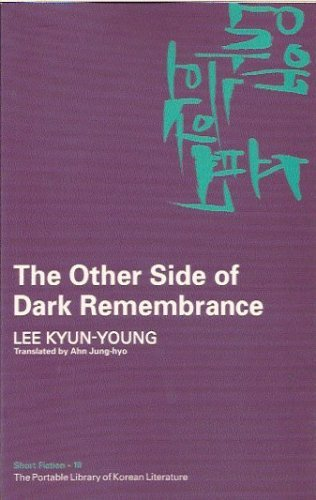 The Other Side Of Dark Remembrance  by  Kyun-young Lee