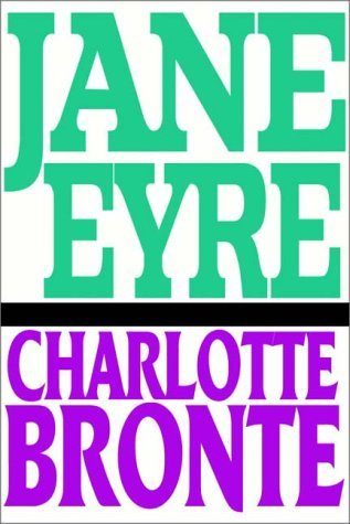Jane Eyre   Part 1 Of 2  by  Charlotte Brontë