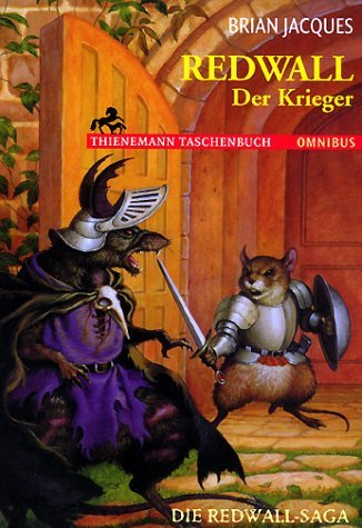 Redwall. Der Krieger. Die Redwall  Saga  by  Brian Jacques