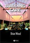 Building Care Brian   Wood