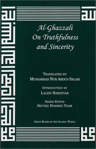 Al-Ghazzali on Truthfulness and Sincerity  by  أبو حامد الغزالي
